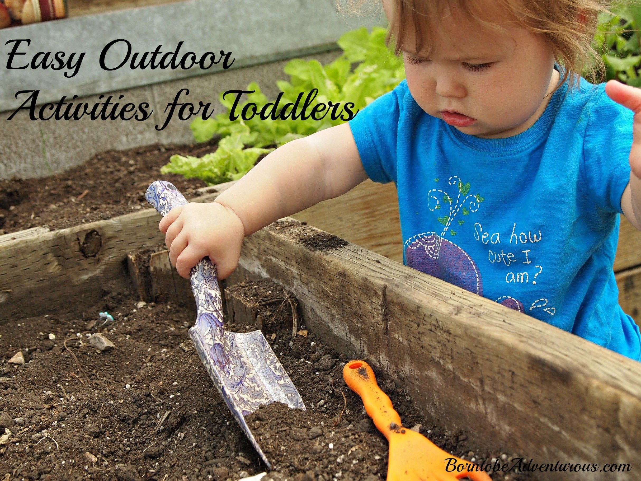 Outdoor Activities for Toddlers Outdoor Play