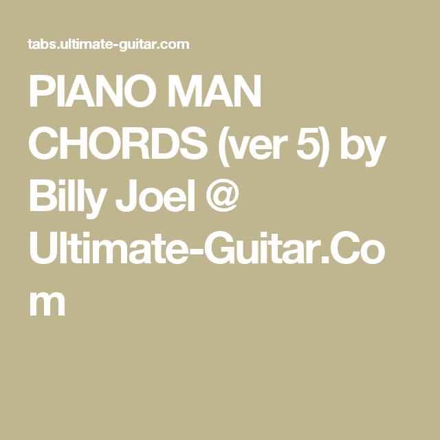 Piano Man Chords Ver 5 By Billy Joel Ultimate Guitar