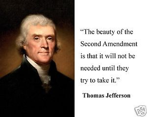 2Nd Amendment Quotes Famous Quotes Thomas Jefferson Guns Image Quotes At Relatably