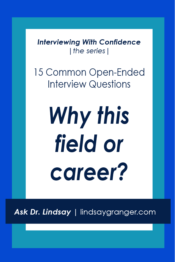 15 common interview questions how to answer them why this field or career - Resume Writing Questions
