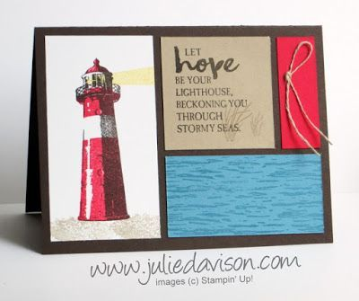 """Let hope be your lighthouse, beckoning you through stormy seas."" I love the sentiment on today's High Tide card. Buying and selling a house is probably the most stressful thing I've ever had to do. I"