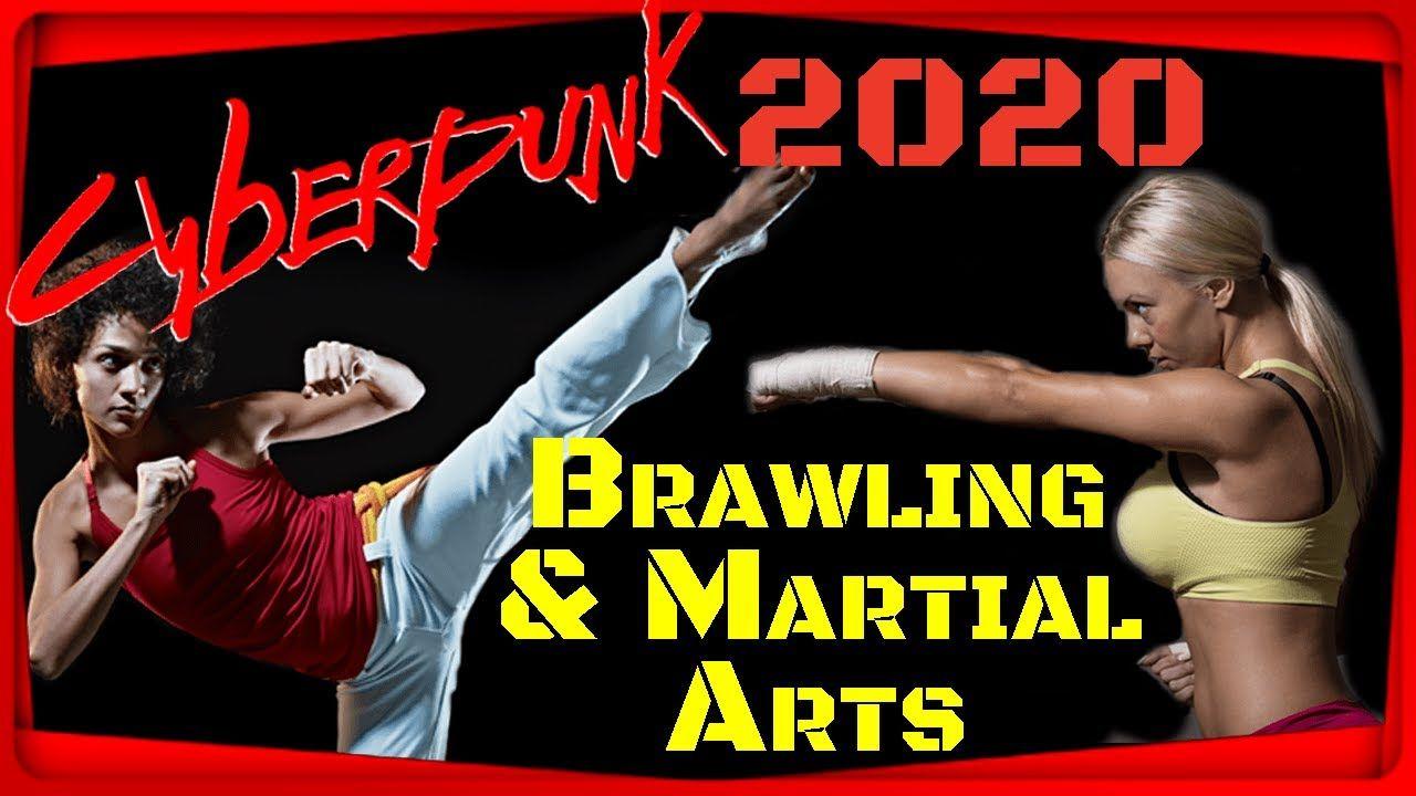 Cyberpunk 2020 Brawling And Martial Arts Deep Dive And Cyberpunk 2077 Wa Martial Arts Cyberpunk 2020 Martial