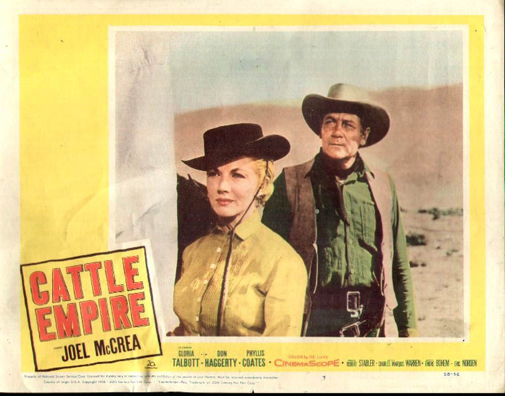 Cattle empire 1958 joel mccrea pictured gloria