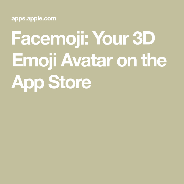 facemoji your 3d emoji avatar on the app store in 2020 emoji app avatar pinterest