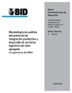 Metodología de análisis del potencial de #IntegraciónProductiva y desarrollo de servicios logísticos de valor agregado #IIRSA