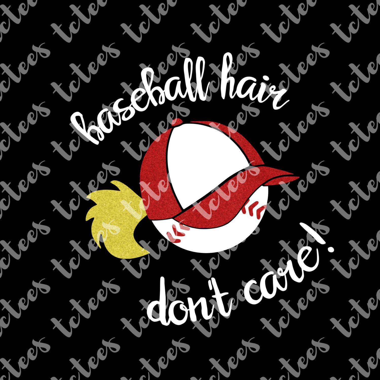 Baseball Hair Don't Care Baseball Mom SVG Download by