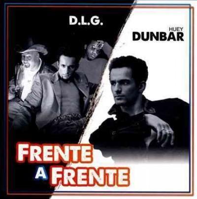 D.L.G. - Frente A Frente: D.L.G. & Huey Dunbar
