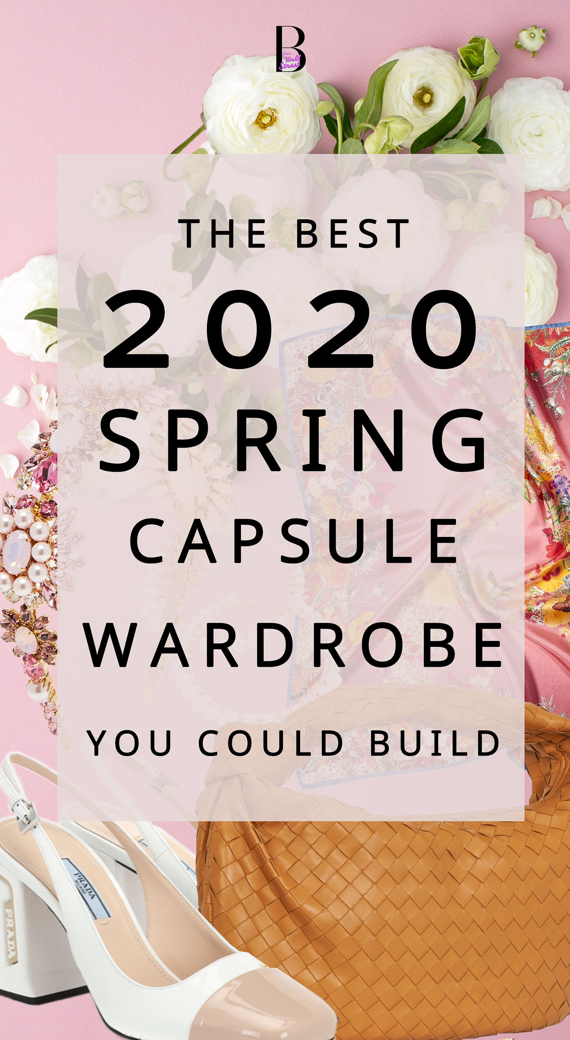 How to Build a Capsule Wardrobe for Spring Summer 2020