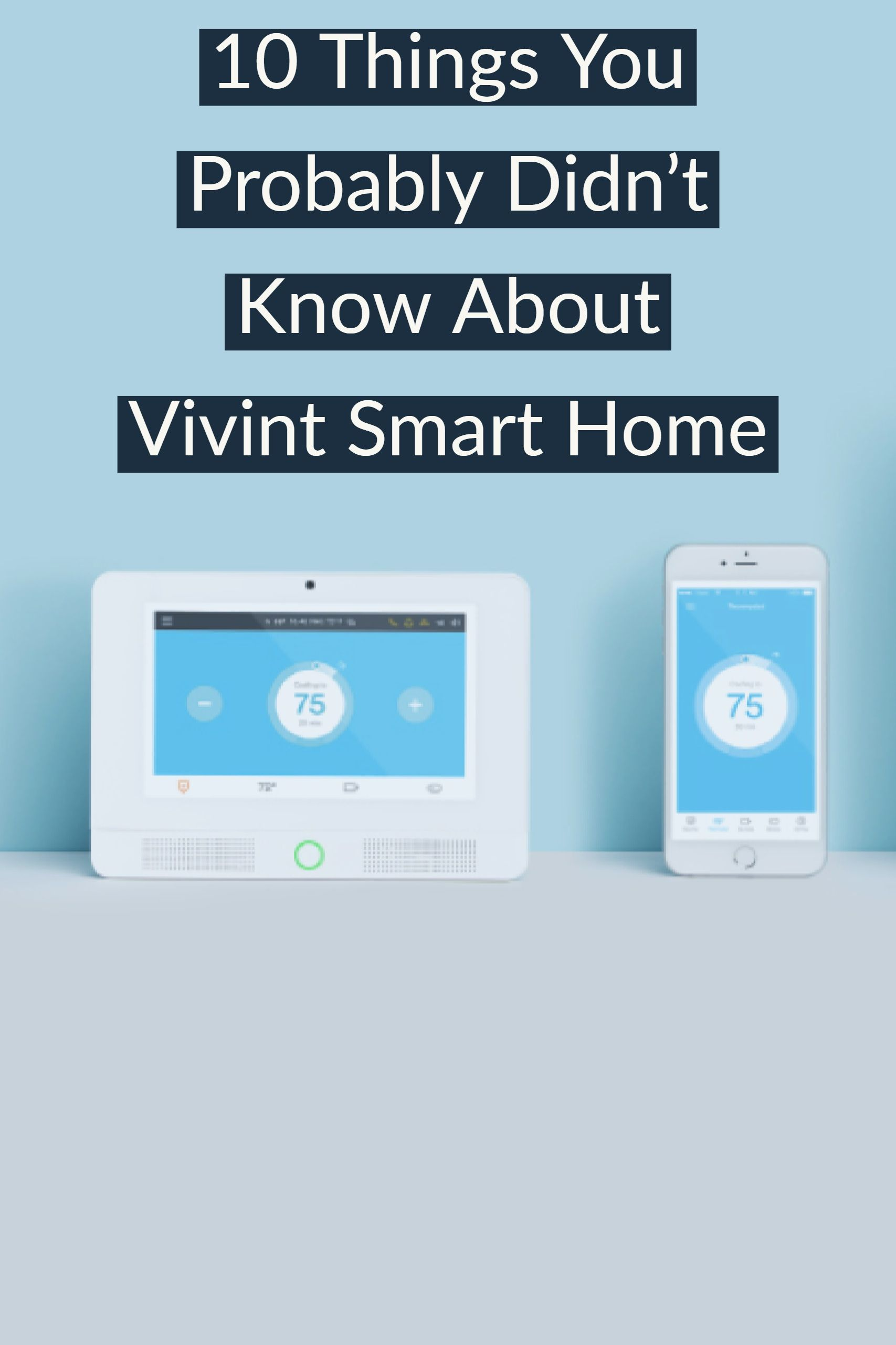10 Things You Probably Didn't Know About Smart home