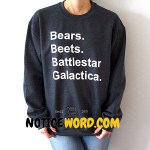 Bears Beets Battlestar Galactica Sweatshirt The Office Tv Show