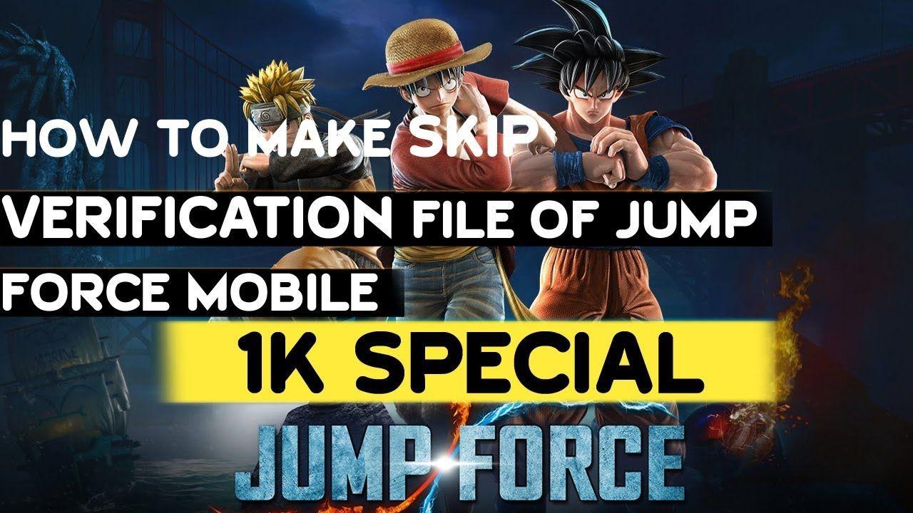 jump force verification file download
