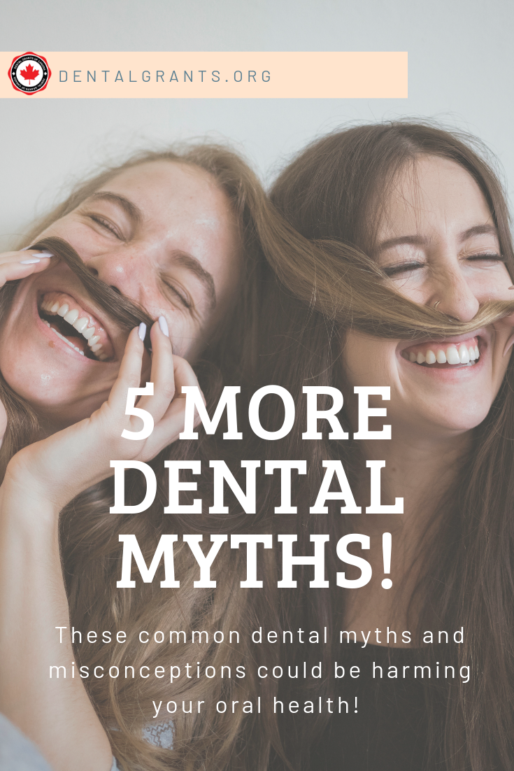 5 More Dental Myths #dentalfacts