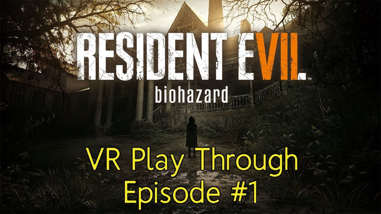 Video] PSVR - Welcome To The Family - Resident Evil 7 VR Play