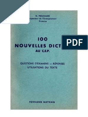 Langue Francaise Dictees 100 Nouvelles Dictees Au Cep Pieuchard Grammaire Ce1 Orthographe Ce1 Mots Anglais