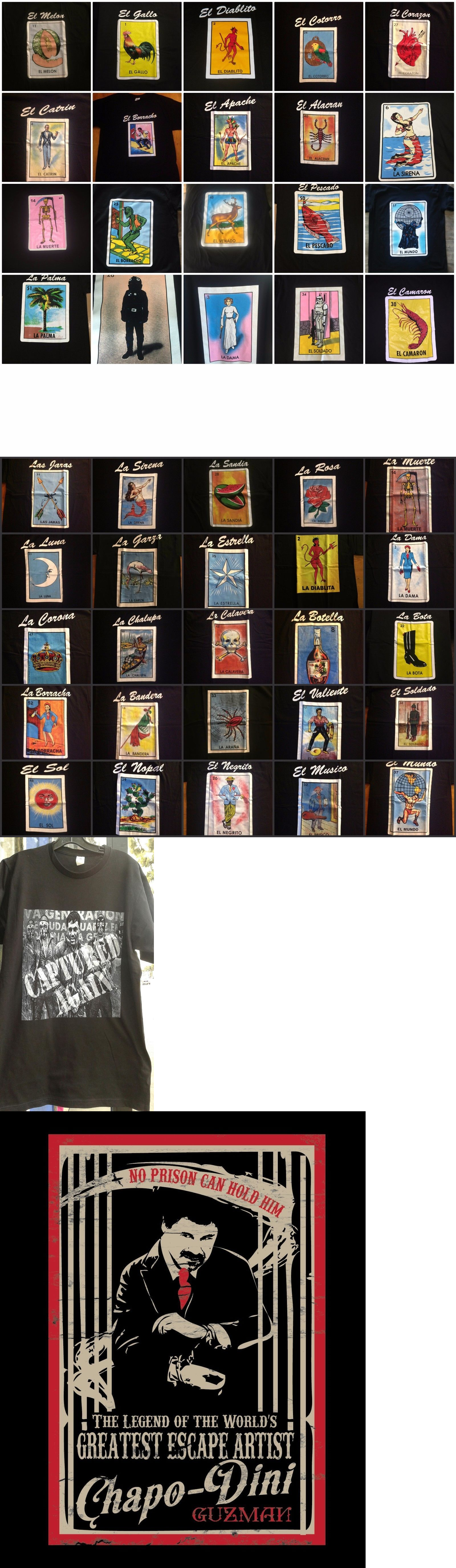 d36d7199 Shirts 50976: Wholesale Lot Of 50 El Chapo Guzman And Mexican Loteria  Mexicana Shirt - New -> BUY IT NOW ONLY: $175 on eBay!