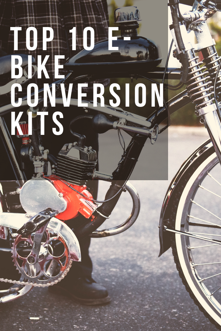 Top 10 Electric Bike Conversion Kits Crazy Good List 2020 In 2020