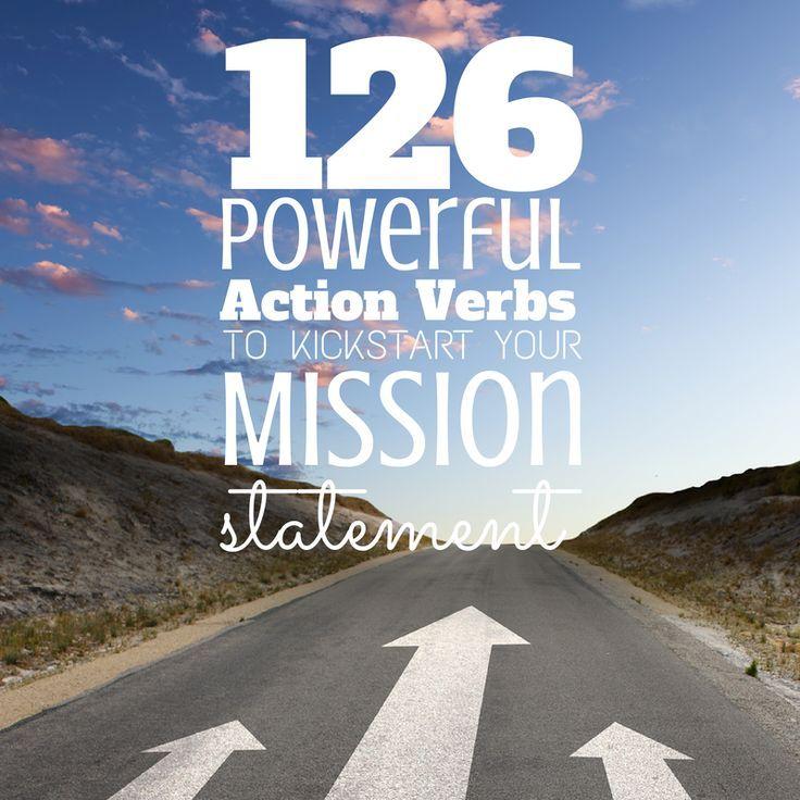 Powerful Action Verbs To Kickstart Your Mission Statement
