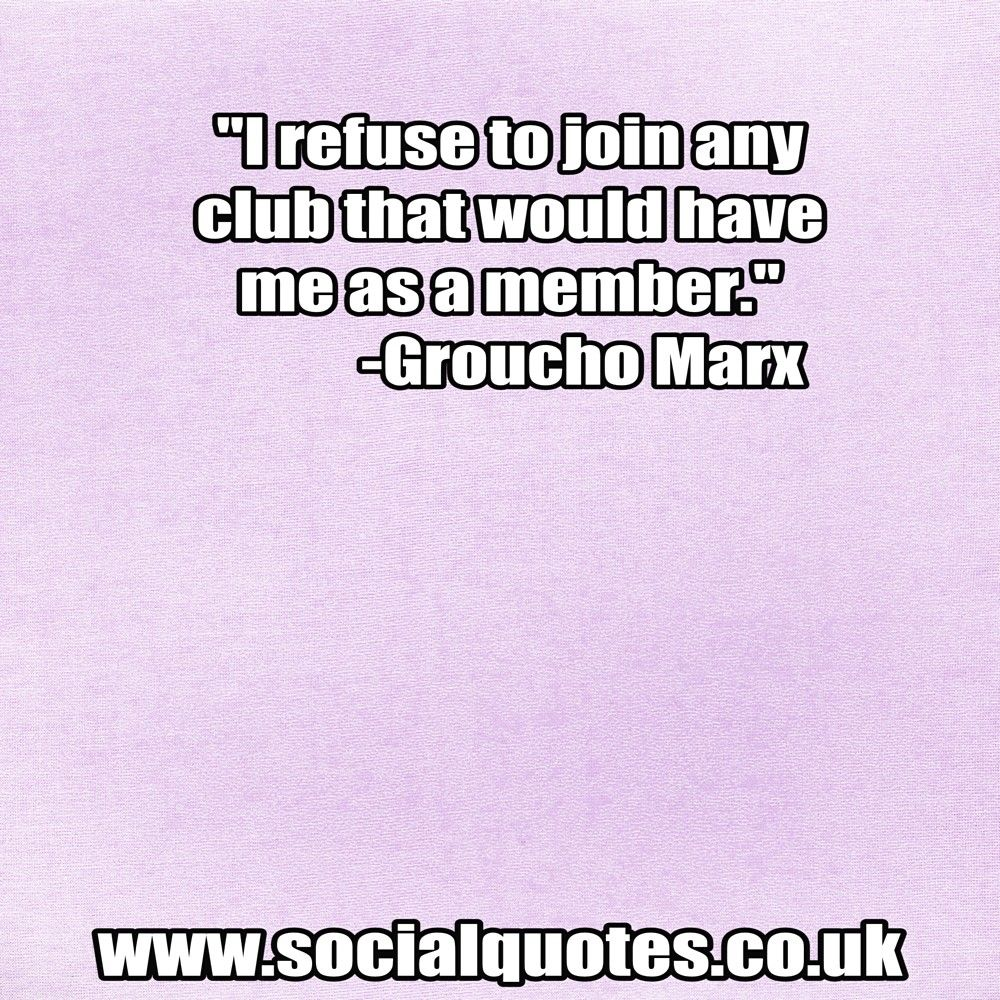 Funny Quotes From Http Www Socialquotes Co Uk Social Quotes Quotes Quotes To Live By