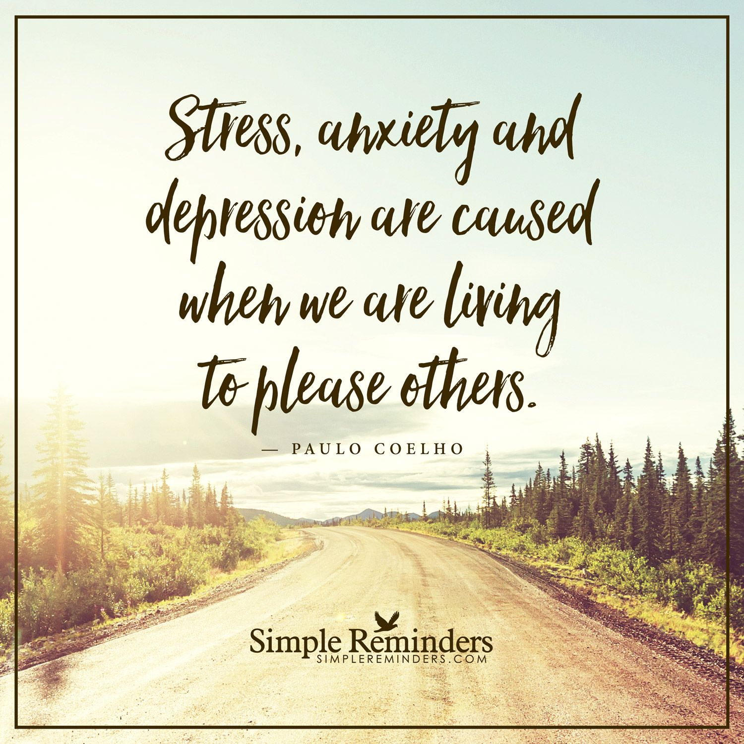 Stress Quotes: Stress Is Caused By Stress, Anxiety And Depression Are
