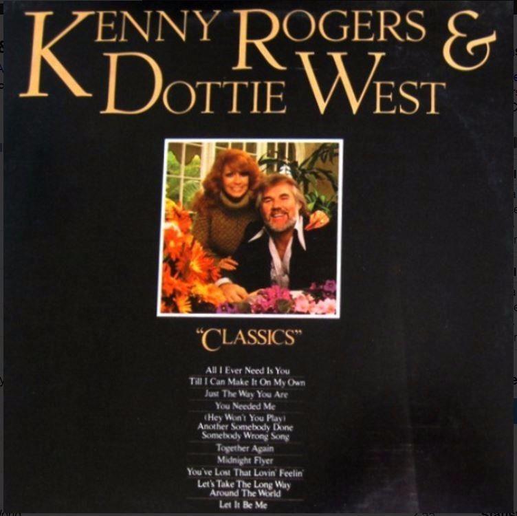 KENNY ROGERS AND DOTTIE WEST Classics Vinyl LP 1979 USA ...