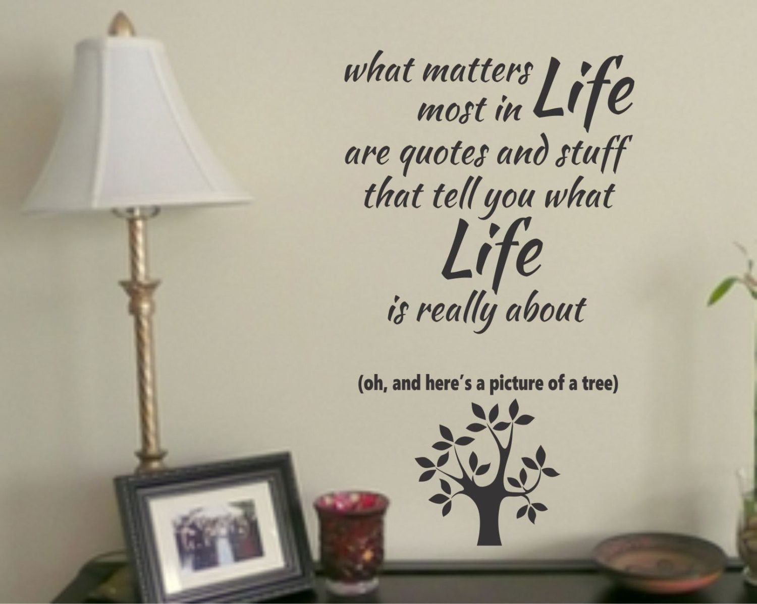 What Matters Most Are Quotes Vinyl Wall Lettering Tree Decal