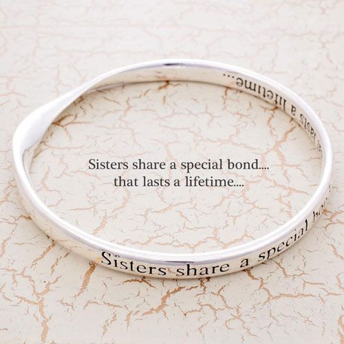 Silver Plated Message Bangle - Sisters share a special bond....that last a lifetime.... 2N0LFbSlM