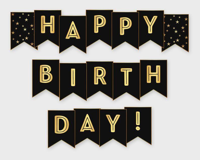 Happy Birthday Printable Banner Black Gold Birthday Party Etsy Happy Birthday Printable Happy Birthday Banner Printable Birthday Banner Free Printable