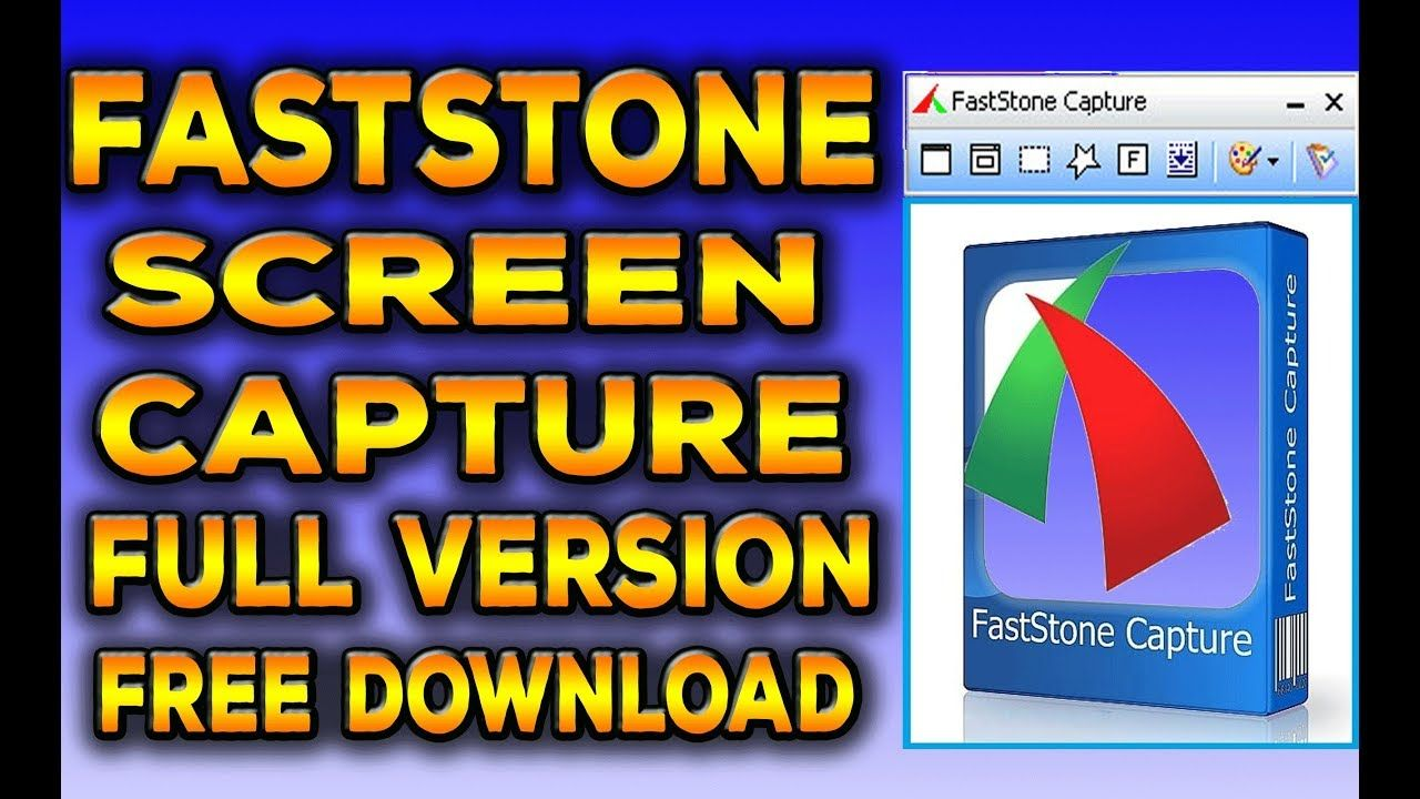 download faststone capture registration code