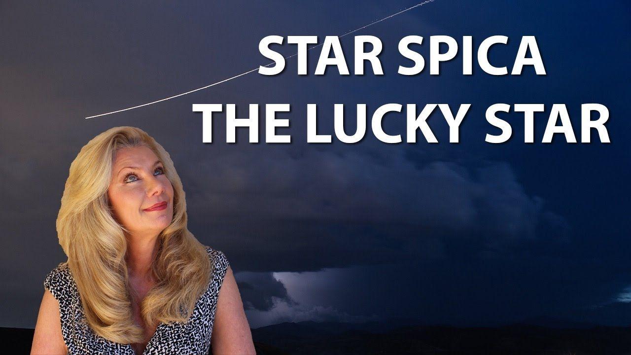 Star Spica Your Lucky Star! | astrology | Lucky star