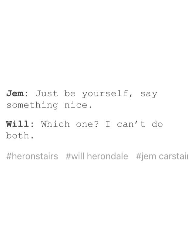 Credit to @incorrect-heronstairs-quotes on Tumblr | Jem ...
