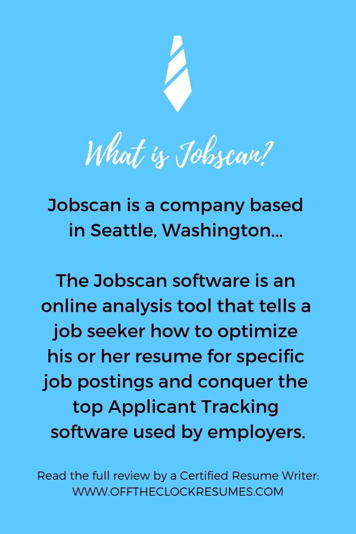 Jobscan is an online analysis tool that tells a job seeker