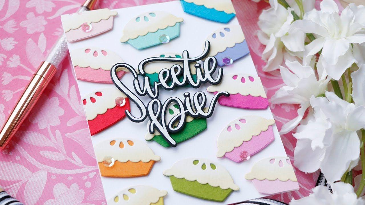 8 Jan 2020 Laurafadora Creative Spark With Laura Bassen Rainbow Sweetie Pie Card In 2020 Sweetie Pie Sweetie Valentines Cards