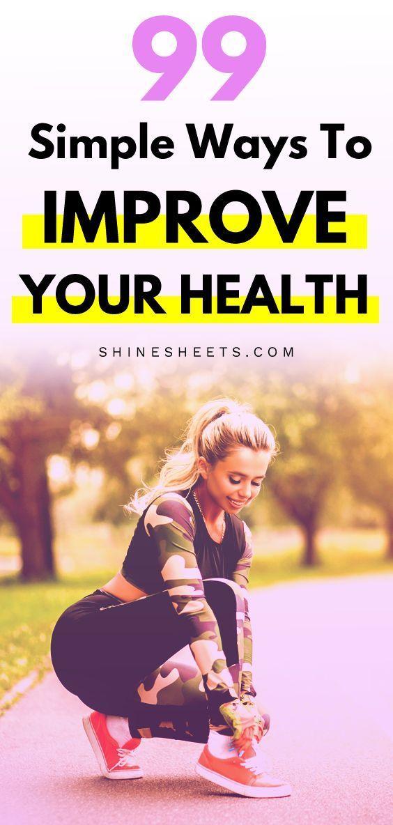 99 einfache Möglichkeiten zur Verbesserung Ihrer Gesundheit   – Personal Development & Self-Care