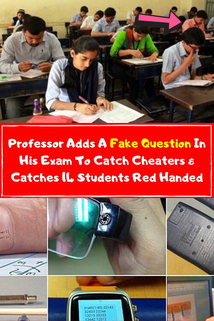Professor Adds A Fake Question In His Exam To Catch Cheaters Catches 14 Students Red Handed Liar Quotes Funny Catch Cheater Funny Quotes