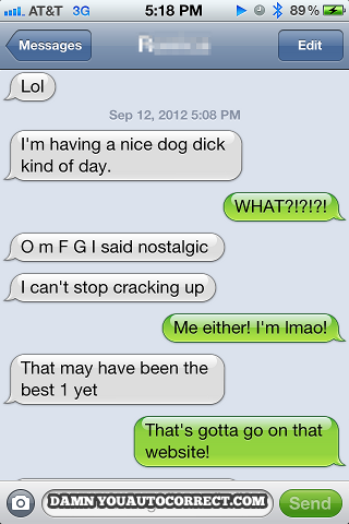 Autocorrect Fail Dog Day Httpjokideocomautocorrectfail - The 25 funniest text autocorrects you will see today