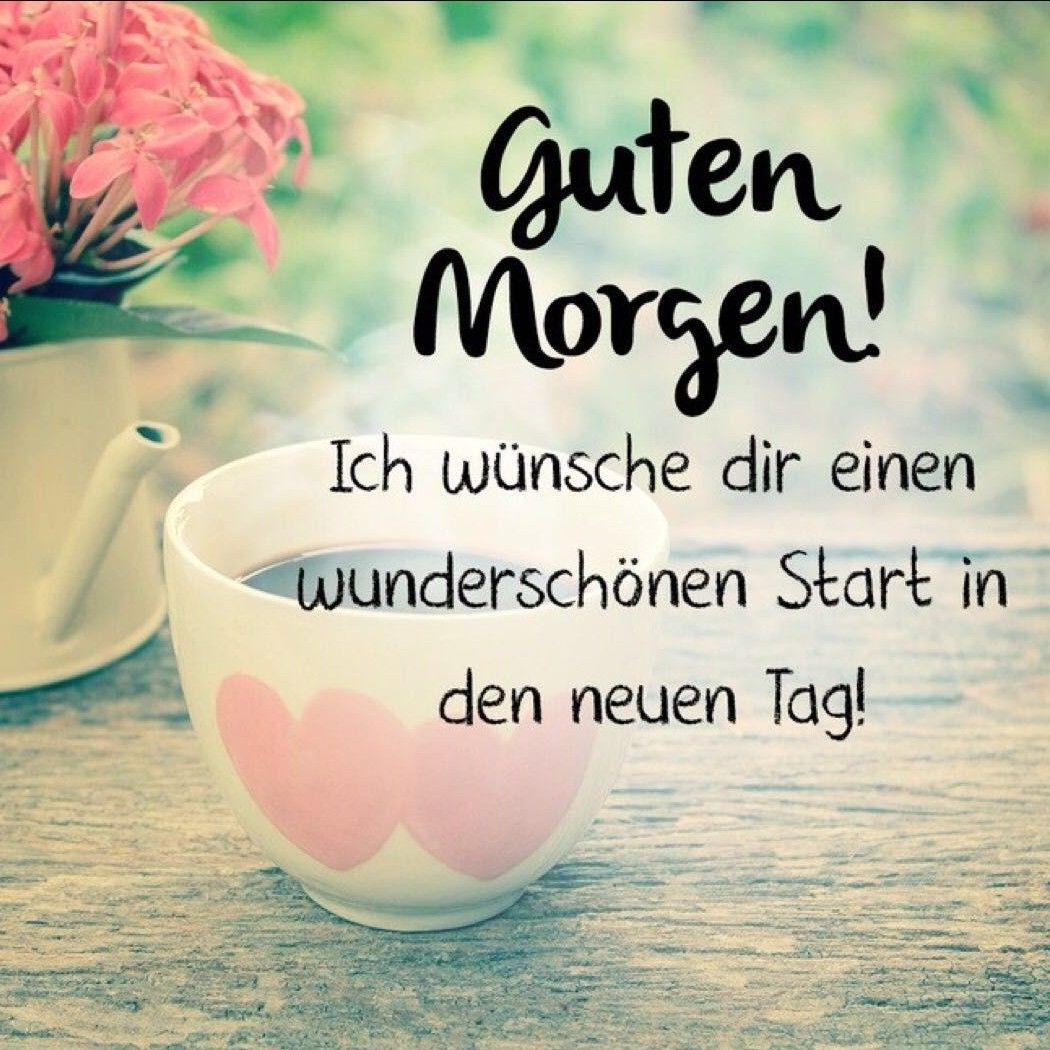 Guten Morgen In 2019 Guten Morgen Schatz Guten Morgen