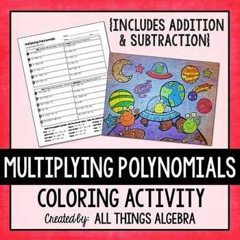 Multiplying Polynomials (FOIL) Coloring Activity Color