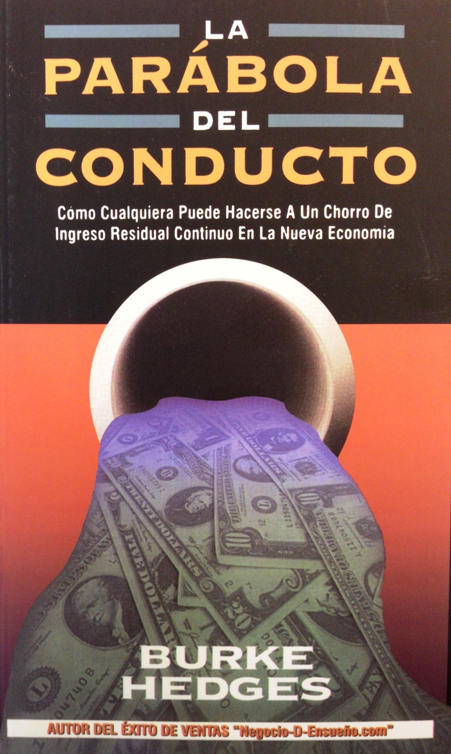 Amazon Libros Segunda Mano Parabola Del Conducto La Spanish Edition Burke Hedges