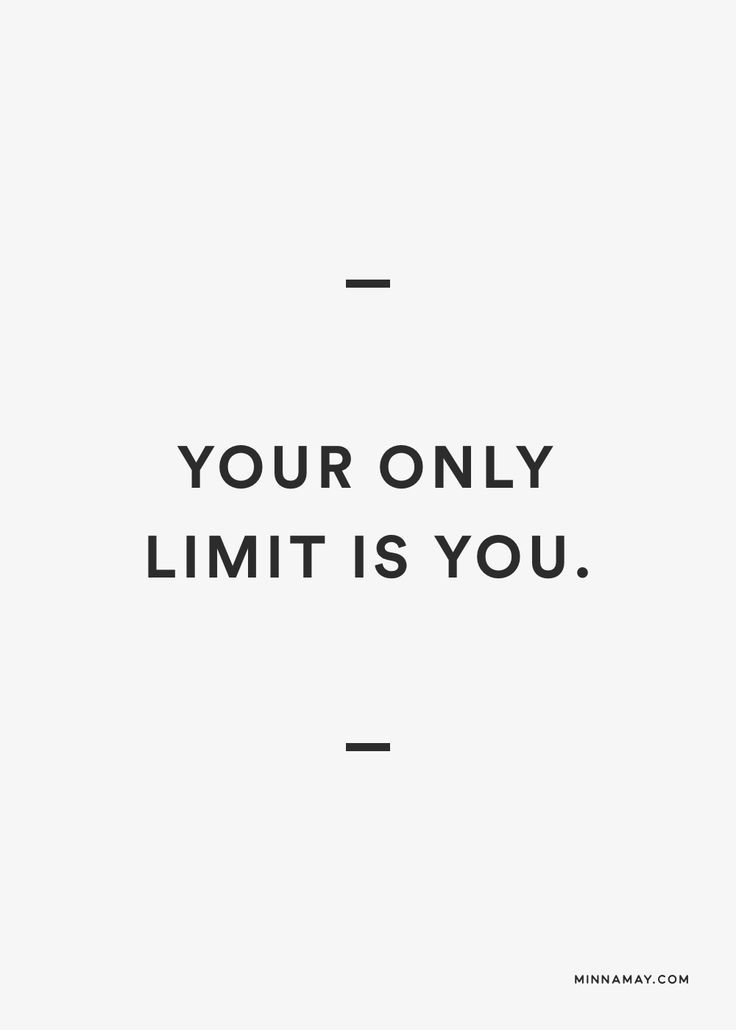You Are Your Only Limit Words Quotes Quotes Quotations