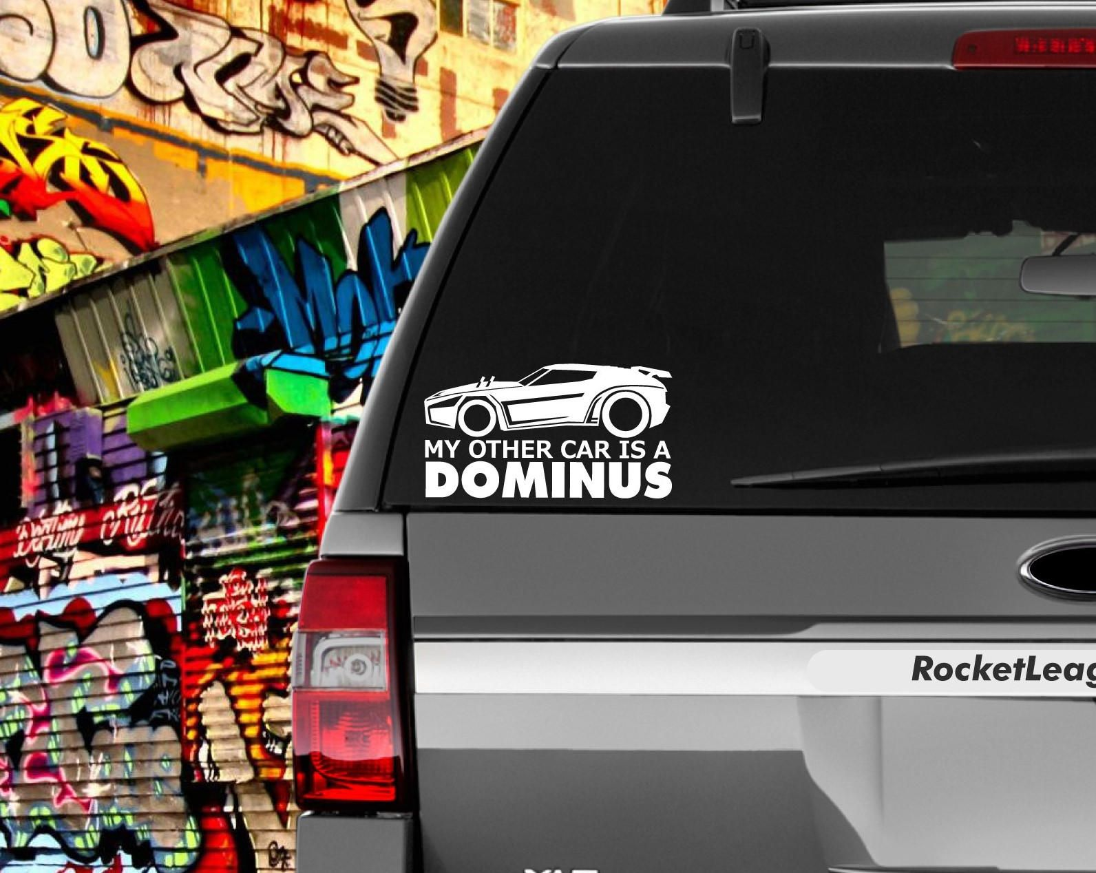 My Other Car Is A DOMINUS Decal (15 Different Cars) by
