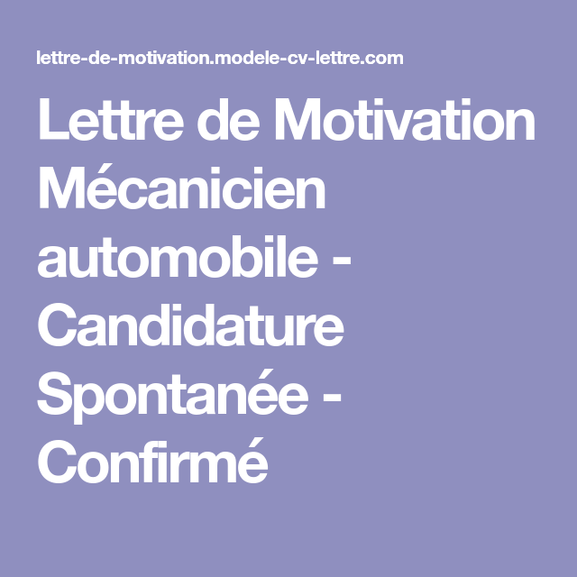 lettre de motivation m u00e9canicien automobile