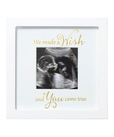 Loving this White \'You Came True\' Sonogram Frame on #zulily ...