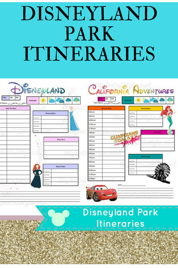 Downloadable itinerary templates for Disneyland and California ...
