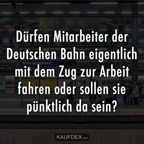 Dürfen Mitarbeiter der Deutschen Bahn eigentlich mit dem