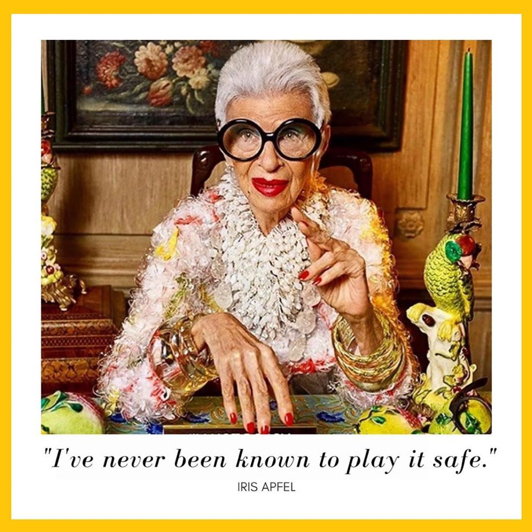 Iris The Coloring Book On Instagram Sometimes The Biggest Risk Is Playing It Safe Sending Bold Mondayvibes To All Of Our Vibrant Iris Apfel Boss Lady Lady