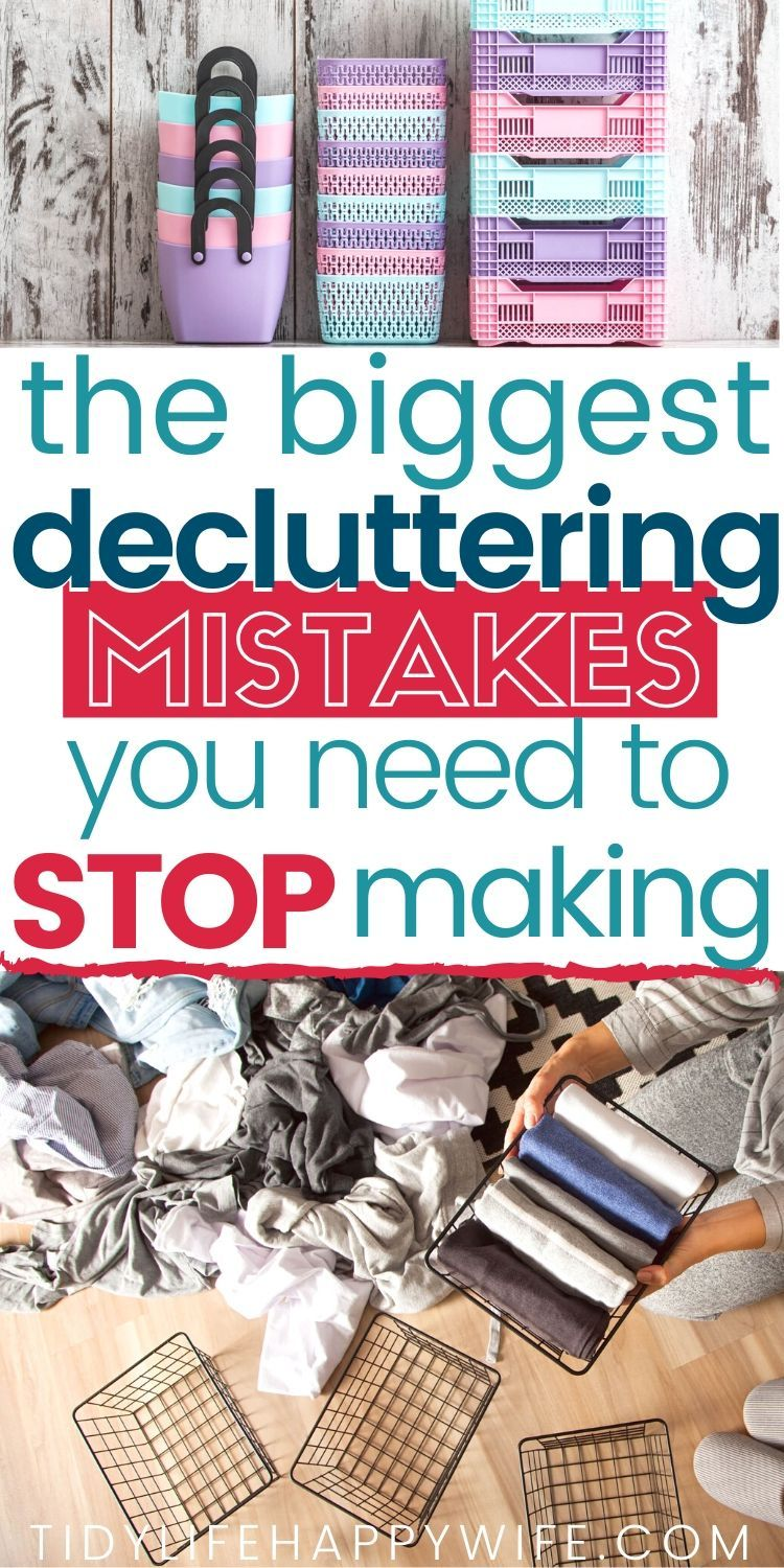 Decluttering Mistakes You Need to STOP Making