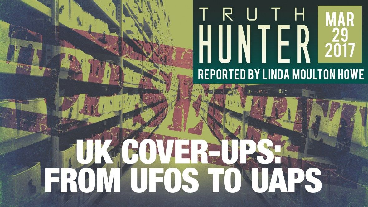 U K  Cover-Ups: From UFOs to UAPs - Truth Hunter with Linda Moulton