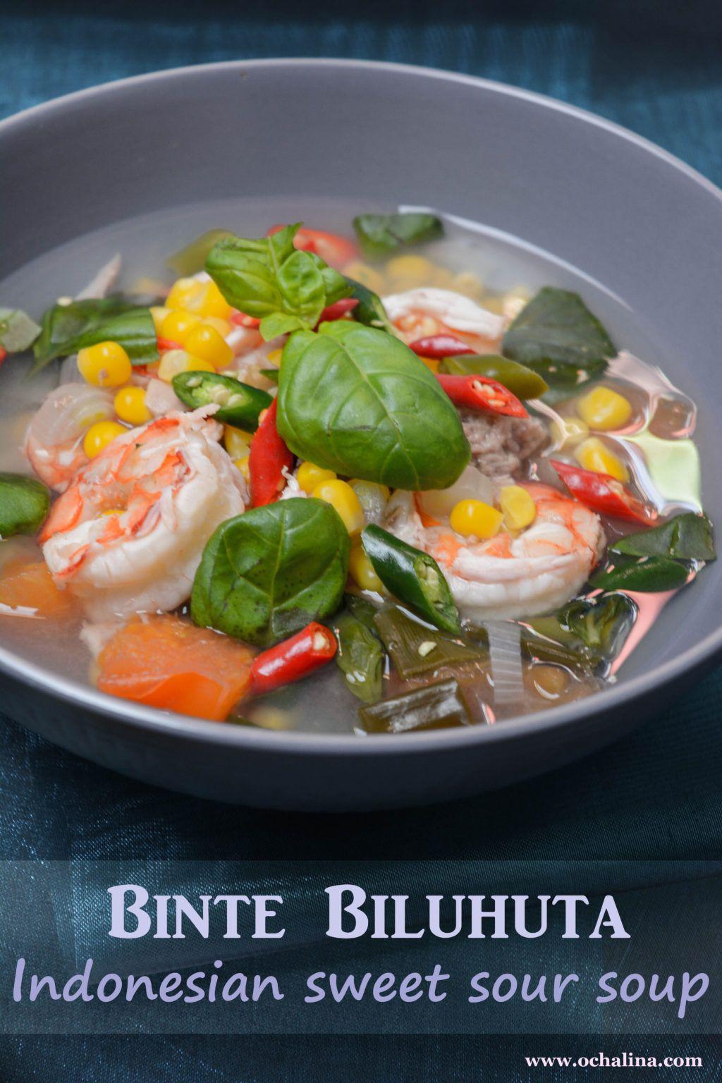 Binte Biluhuta, sweet and sour Indonesian corn soup – Ochalina