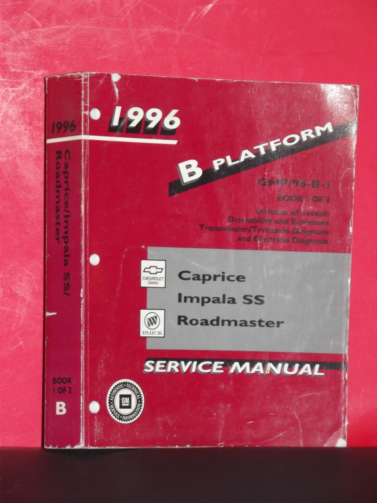 1996 B Platform Caprice/Impala SS/Roadmaster Service Manual Book 1 of 2 SOLD