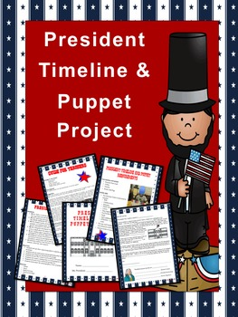 president research project timeline and puppet show reading